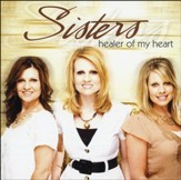 Healer Of My Heart CD