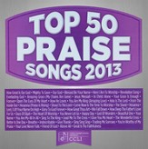 Top 50 Praise & Worship Songs 2013
