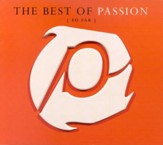 The Best of Passion (So Far) CD