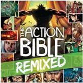 The Action Bible Remixed