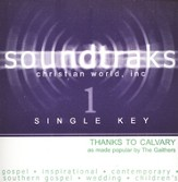 Thanks To Calvary (Single Key), Accompaniment CD
