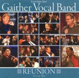 Gaither Vocal Band Reunion, Volume Two CD