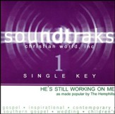 He's Still Working On Me (Single Key), Accompaniment CD