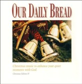 Our Daily Bread: Majestic Christmas CD