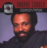 History Makers: Andraé Crouch Collection, Compact Disc [CD]