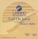 Call on Jesus, Accompaniment CD