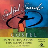 Something About the Name Jesus, Accompaniment CD