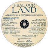 Heal Our Land: A Ready to Sing Patriotic Mini-Musical (Split-Track Accompaniment)
