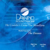 He Couldn't Cross The Bloodline, Accompaniment CD