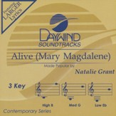 Alive (Mary Magdalene)