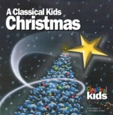 A Classical Kids Christmas CD