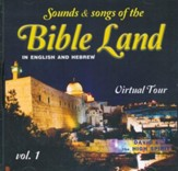 Sounds & Songs of the Bible Land-Vol. 1, Music CD
