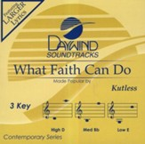 What Faith Can Do, Accompaniment CD