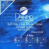 Tell Me One More Time About Jesus, Accompaniment CD