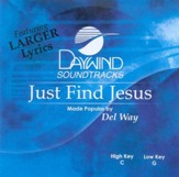 Just Find Jesus, Accompaniment CD
