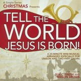 Tell the World, Jesus Is Born! Listening CD