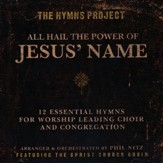 The Hymns Project: All Hail the Power of Jesus' Name (Listening CD)