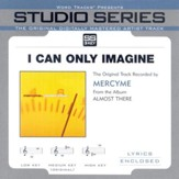 I Can Only Imagine, Accompaniment CD