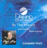 Be The Miracle, Complete CD Tracks