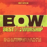 Meet with Me, Volume 4: Best of Worship
