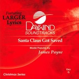 Santa Claus Got Saved, Accompaniment CD