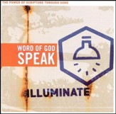Word of God Speak: Illuminate CD