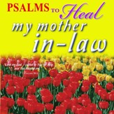 Psalms to Heal My Mother-In-Law, CD