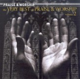 The Very Best of Praise & Worship, Volume 2 CD