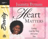 Heart Matters: Loving God the Way He Loves You - Abridged Audiobook [Download]