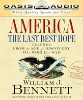 America: The Last Best Hope Volume 1: From the Age of Discovery to a World at War - Unabridged Audiobook [Download]