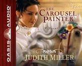 The Carousel Painter - Unabridged Audiobook [Download]