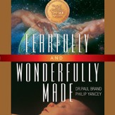 Fearfully and Wonderfully Made Audiobook [Download]