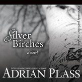 Silver Birches: A Novel - Unabridged Audiobook [Download]