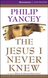 The Jesus I Never Knew - Abridged Audiobook [Download]
