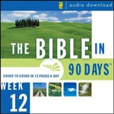 The Bible in 90 Days: Week 12: Acts 7:1 - Colossians 4:18 - Unabridged Audiobook [Download]