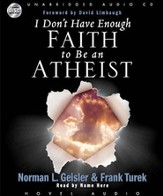 I Don't Have Enough Faith to be an Atheist - Unabridged Audiobook [Download]