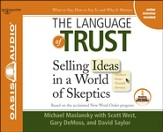 The Language of Trust: Selling Ideas in a World of Skeptics - Unabridged Audiobook [Download]
