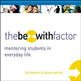 The Be-With Factor: Mentoring Students in Everyday Life Audiobook [Download]