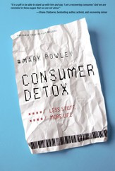 Consumer Detox: Less Stuff, More Life Audiobook [Download]