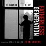 Fatherless Generation: Redeeming the Story Audiobook [Download]