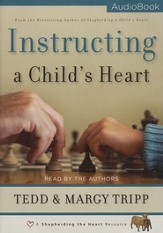 Instructing a Child's Heart Audiobook [Download]