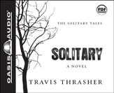 Solitary: A Novel - Unabridged Audiobook [Download]