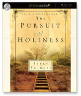The Pursuit of Holiness - Unabridged Audiobook [Download]