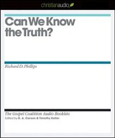 Can We Know the Truth? - Unabridged Audiobook [Download]
