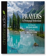 Prayers: A Personal Selection - Unabridged Audiobook [Download]