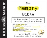The Memory Bible: An Innovative Strategy For Keeping Your Brain Young - Unabridged Audiobook [Download]