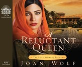 A Reluctant Queen: The Love Story of Esther - Unabridged Audiobook [Download]