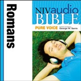 NIV Audio Bible, Pure Voice: Romans, Narrated by George W. Sarris - Special edition Audiobook [Download]