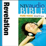 NIV Audio Bible, Pure Voice: Revelation, Narrated by George W. Sarris - Special edition Audiobook [Download]