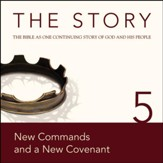 The Story, NIV: Chapter 5 - New Commands and a New Covenant - Special edition Audiobook [Download]